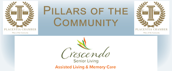 Placentia Chamber Pillars of the Community Cresendo Senior Living