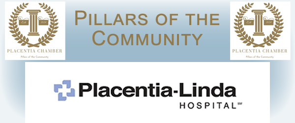 Placentia Chamber Pillars of the Community Pleacentia Linda Hospital