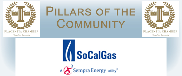 Placentia Chamber Pillars of the Community SoCal Gas